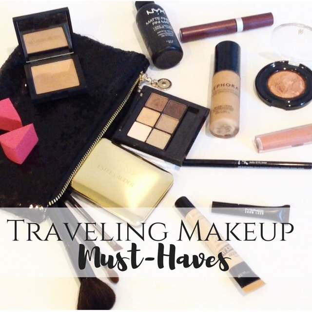 TRAVELING MAKEUP MUST HAVES