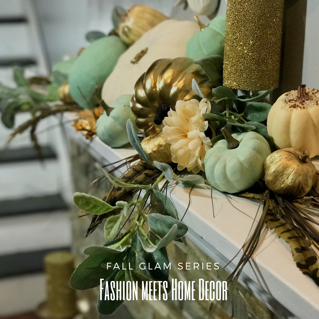FASHION MEETS HOME DECOR | FALL SERIES